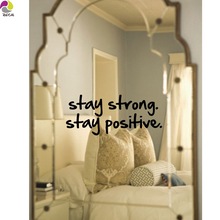 Stay Strong Stay Positive Quote Wall Mirror Sticker Office Bedroom Bathroom Inspirational Motivational Quote Decal Living Room