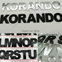 "High quality Car hood metal letters posted, tail box 3 d logo stickers""KORANDO"" for ssangyong korando 7pcs/lot"