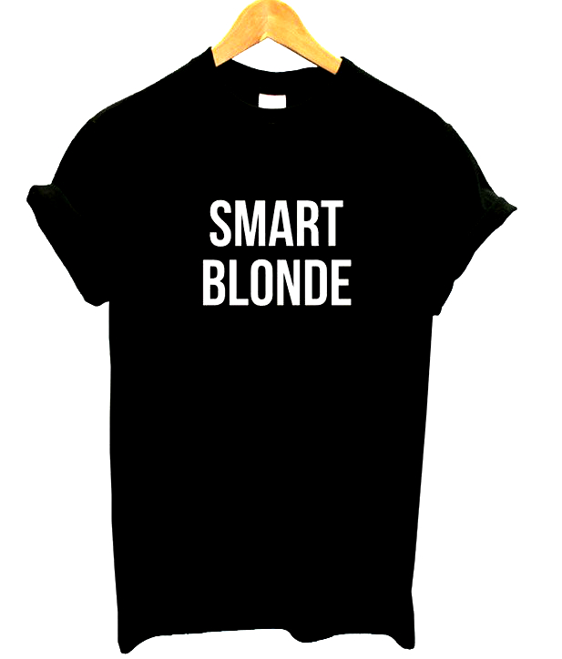 SMART BLONDE letters Print Women tshirt Cotton Casual Funny t shirt For Lady Top Tee Hipster Drop Ship Z-741(China (Mainland))