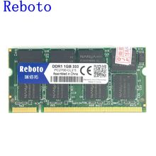 Reboto orignal  Brand 1GB DDR PC2700 Laptop Memory Module  SODIMM 333MHz Memoria For Intel / AMD Compatible Rams For Notebooks