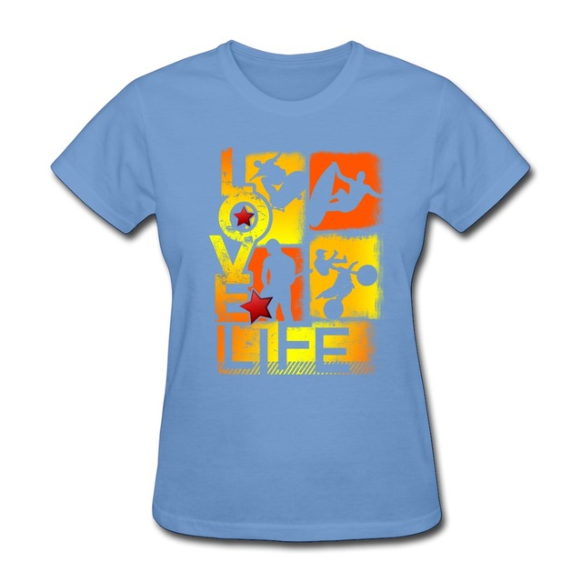 cheap o-neck womans t shirt love life extreme sports design wome
