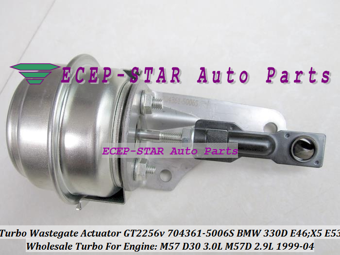 TURBO Wastegate Actuator of GT2256V 704361-5006S 704361 Turbocharger For BMW 330D E46;X5 E53 1999-04 M57D M57 D30 3.0L 2.9L 184HP (2)