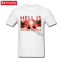 2017 Latest Fashion T-Shirts Hell Is Other People for Men Fashion style T Shirts Male Personalized Tee Shirts Short Sleeves(China)