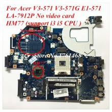 For Acer V3-571 V3-571G E1-571 Laptop motherboard LA-7912P mainboard HM77 support i3 i5 CPU 100% working Free Shipping