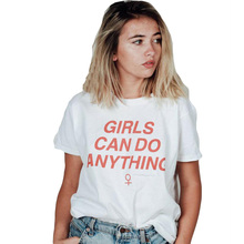 Girls Can Do Anything T-Shirt Fashion Tumblr Harajuku Independent Women Slogans Printing Tshirt Black White Plus Size Tee Shirt