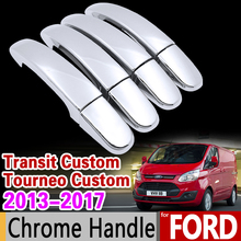 Luxuriou Chrome Handle Cover for Ford Transit Custom Tourneo Custom 2013 2014 2015 2016 2017 Car Accessories Sticker Car Styling(China)
