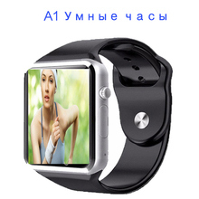 Smart Watch A1 Smart Band Wrist Watch With Camera Pedometer Wearable Clock for Apple Huawei Sony Xiaomi Samsung Mobile Phone(China)
