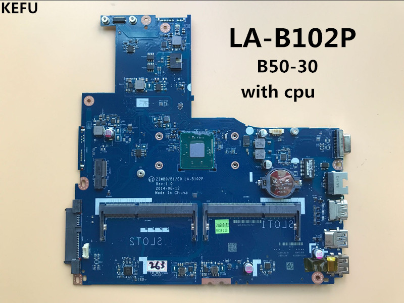 KEFU Free shipping Brand New ZIWB0/B1/E0 LA-B102P laptop Motherboard for Lenovo B50-30 notebook for intel CPU 100% tested