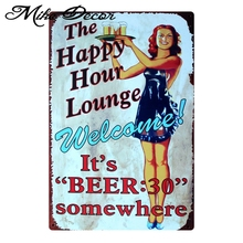 [ Mike86 ] The Happy Hour Lounge Welcome Metal signs Art Home decor Cafe Restaurant wall Paintings B-47 Mix order 20*30 CM(China)