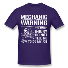 Men's Avoid Injury Dont Tell Me How To Do My Job Mechanic Cotton Top Shirts Tumblr Print Crew Neck T shirts(China)