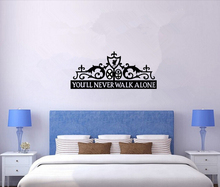 you will never walk alone VINYL decal Wall Stickers PVC Wallpaper home decor for Living Room Bedroom bar  Drop Shipping