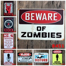 2017 New Vintage Rock Metal Plaque Gift PUB Warning Signs Bar Road Deco Mix order 20*30 CM