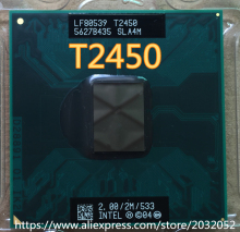 lntel T2450 t2450   SLA4M original CPU official version of PGA 2.0/2M/533 notebook CPU
