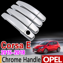 for Opel Corsa E 2015-2018 Luxurious Chrome Handle Cover Trim Set Vauxhall Corsa 2016 2017 Car Accessories Stickers Car Styling