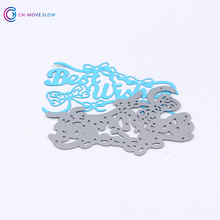 best wishes Metal Silver Scrapbook DIY Album Cardboard Die Cutting Die Decorative Iron Template(China)