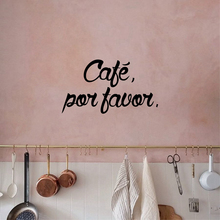 Spanish kitchen coffee decoration wall stickers Vinilo decorativo cafe por favor
