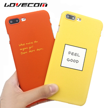 LOVECOM Yellow & Orange English Letter Feel Good Hard PC Matte Mobile Phone Back Cover Case Coque For iPhone 7 6 6S Plus Cases(China)