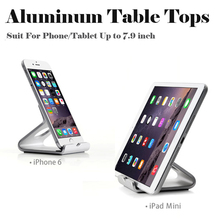 Universal Aluminum Alloy Table Tops for Apple iPad Mini iPhone Samsung Huawei Dock Holder for Smart Phones 7.9 inch Tablet PC(China)