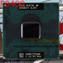 Original Intel Core 2 Duo P8400 Dual Core 2.30GHz 3M 1066MHz CPU Processor Free shipping compatible PM45 GM45 chipest