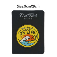 Stoked on Life Beach Bum Wave Rider Ocean Surf Travel Souvenir Patches Outdoor Clothing Iron On Badge for bag baseball cap(China)