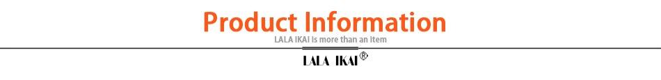 LALA IKAI Product information