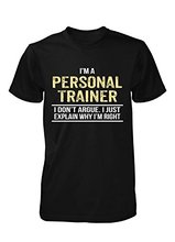 Gildan Man cheap T-shirt I'm A Personal Trainer I Don't Argue. Cool Birthday Gift - Unisex Tshirt