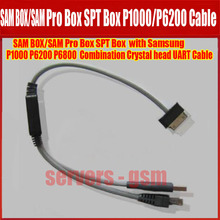 100% Original SAM Pro Box SPT box with samsung p1000 p6200 p8000 combination crystal head UART cable Free Shipping(China)