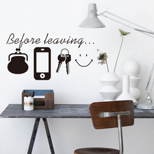 Before Leaving Reminder Quotes wall stickers Bedroom living room Door wall decor Decals for Daily poster Mural(China)