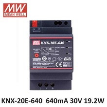 Original MEAN WELL KNX-20E-640 SMPS 640mA 30Vdc 19.2W Din rail meanwell KNX Power Supply KNX-20E with integrated choke(China)
