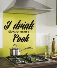 I drink better than i cook funny kitchen wall art sticker quote Wall Decals 3 sizes(China)