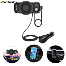 ONEVER 2 in 1 FM Transmitter Smart Phone Holder Bluetooth Car Kit MP3 Player Modulator with USB Car Charger Support for Siri(China)