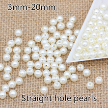 Wholesale 3-20mm Round pearls ABS Ivory/cream Imitation Pearl spacer loose Hole Beads jewelry making Handmade necklace craft DIY(China)