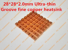 Fast Free Ship 28*28*2.0mm Ultra-thin Groove fine copper video memory internal storage BGA Router Set Top Box Chip heat sink(China)