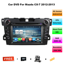 HD 1024*600 ROM 32GB RAM 2G Octa Core Android 6.0 Car DVD Player For Mazda CX-7 CX7 CX 7 Stereo Radio 4G WiFi GPS Navigation