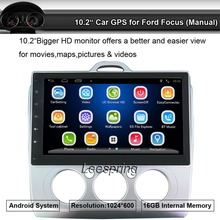 10.2 inch Android Car No-Dvd Player Gps for Ford Focus with Bluetooth AM FM Radio player Support Wifi Mobilephone Mirro Link(China)