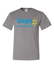 Gildan Single Save Money Live Better Walmart Parody Humor Tee Graphic Unisex T-shirt