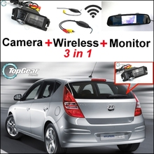 3 in1 Special Rear View Camera + Wireless Receiver + Mirror Monitor Parking System For Hyundai i30 Elantra Touring GT 2007~2012