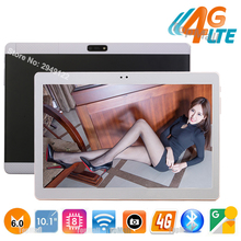 328 Seller Android 6.0 10 inch tablet Octa Core 4GB RAM 32GB ROM 4G FDD LTE 1920x1200 IPS 8.0MP Dual SIM Card Tablet 10.1 Laptop(China)