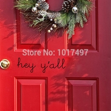"Home Welcome Sign Vinyl Stickers Lettering Words ""hey y'all"" Wall Decals For Home Door Decoration Free Shipping"