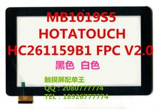 have black 10.1inch MB1019S5 HOTATOUCH HC261159B1 FPC V2.0  capacitive touch screen panel digitizer glass sensor replacement