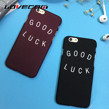 LOVECOM For iPhone 5 5S SE 6 6S Plus Cover Simple Letter Good Luck Pattern Back Covers Soft Scrub Ultrathin Hard Phone Case
