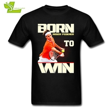 Roger Federer Male T Shirt Casual Summer Loose T-Shirt Men Born To Win Tshirts Dad Newest Simple Clothes Roger Federer(China)