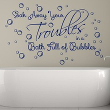 Soak Away Your Troubles In A Bath Full Bubbles Bathroom Shower Room Quote Decal Bathtub Removable Vinyl Wall Art Sticker B095(China)