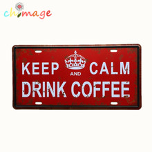 KEEP CALM AND DRINK COFFEE License CAR PLATE Vintage Tin Sign Bar pub home Wall Decor Retro Metal Art Poster(China)