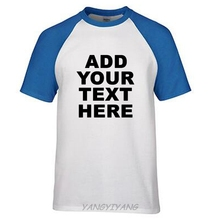 ADD YOUR OWN CUSTOM TEXT OR PICTURE TEE company logo MENS T-SHIRT man cotton t shirt t(China)
