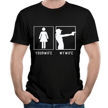 Newest Summer Fashion Gun - Your Wife - My Wife T Shirts Men Short Sleeve Cotton Casual Mens Tee Tops Personality Printed tshirt(China)