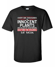 T Shirt Printing Company Eat Bacon Innocent Plants Funny Novelty Gift Idea Gag Gift Men's Casual Short O-Neck Tee Shirts