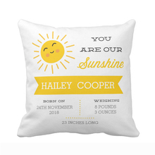 Customized You are our Sunshine Baby Nursery Birth Stats Throw Pillow Cover Home Decorative Cotton Polyester Cushion Covers Gift