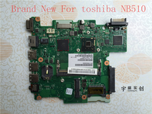 Free shipping  Brand New For Toshiba Satellite NB510 Motherboard N2600 CPU V000268060 6050A2488301-MB-A02