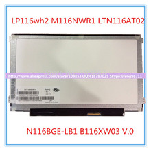 11.6 slim lcd screen for LP116wh2 M116NWR1 LTN116AT02 B116XW03 V.0 N116BGE-L41 N116BGE-LB1 LTN116AT04 CLAA116WA03A(China)